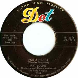 Pat Boone - For A Penny / The Wang Dang Taffy-Apple Tango (The Mambo Cha Cha Cha)