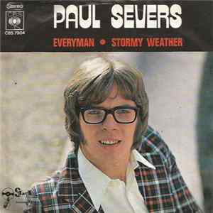 Paul Severs - Everyman / Stormy Weather